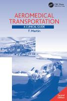 Aeromedical Transportation A Clinical Guide by Terence Martin
