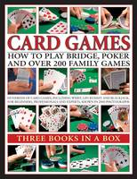 Card Games How to Play Bridge, Poker and Over 200 Family Games by Trevor Sippets, Jeremy Harwood, David Bird