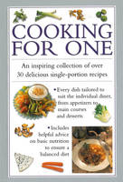 Cooking for One An Inspiring Collection of Over 30 Delicious Single-portion Recipes by Valerie Ferguson