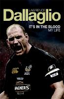 It's in the Blood by Lawrence, OBE Dallaglio