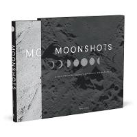 Moonshots 50 Years of NASA Space Exploration Seen through Hasselblad Cameras by Piers Bizony, Piers Bizony