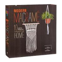 Modern Macrame 10 Simple Projects to Enhance Your Home by Justine Vasquez