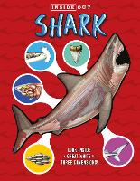Inside Out Sharks Look inside a great white in three dimensions! by David George Gordon