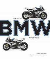 The Art of BMW Motorcycles by Peter Gantriis, Henry von Wartenberg