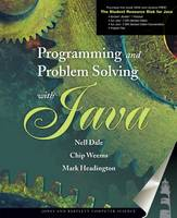 Programming And Problem Solving With Java by Nell Dale, Chip Weems