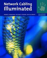 Network Cabling Illuminated by Robert Shimonski, Richard T. Steiner, Sean M. Sheedy