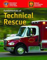 Fundamentals Of Technical Rescue by IAFC