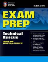 Exam Prep: Technical Rescue-Trench And Structural Collapse by IAFC