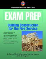 Exam Prep: Building Construction For The Fire Service by IAFC
