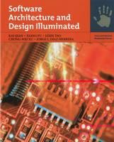 Software Architecture And Design Illuminated by Kai Qian, Xiang Fu, Lixin Tao, Chong-Wei Xu