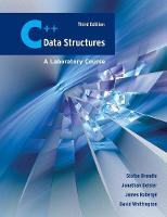 C++ Data Structures: A Laboratory Course by Stefan Brandle, James Roberge, Jonathan Geisler, David Whittington