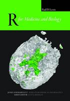 R For Medicine And Biology by Paul D. Lewis