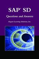SAP? SD Questions And Answers by Inc. Kogent Learning Solutions