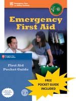 Emergency First Aid by British Paramedic Association