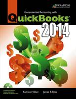 Computerized Accounting with QuickBooks (R) 2014 eBook with 140-day Trial CD (code via mail) by Kathleen Villani, James B. Rosa
