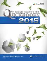 Computerized Accounting with Quickbooks 2015 Text with Student eResources and 140 day trial by Kathleen Villiani, James B. Rosa
