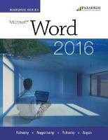 Marquee Series: Microsoft (R)Word 2016 Text with physical eBook code by Nita Rutkosky, Denise Seguin, Audrey Rutkosky Roggenkamp, Ian Rutkosky