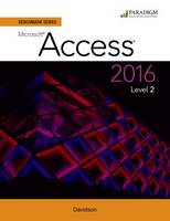 Benchmark Series: Microsoft (R) Access 2016 Level 2 Text by Nita Rutkosky, Audrey Rutkosky Roggenkamp, Ian Rutkosky