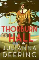 Death at Thorburn Hall by Julianna Deering
