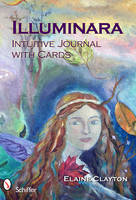 Illuminara Intuitive Journal with Cards by Elaine Clayton