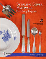 Sterling Silver Flatware For Dining Elegance by Richard F. Osterberg
