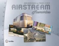 Airstream Memories by John Brunkowski