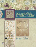 Arts and Crafts Embroidery by Laura Euler