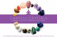 Carry Me Crystals Chakra Clearing & Oracle Card Deck by Joanie Eisinger, Elizabeth Jarvis, Peter Jarvis
