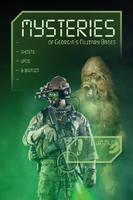 Mysteries of Georgias Military Bases Ghosts, UFOs & Bigfoot by Jim Miles
