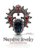 Narrative Jewelry Tales from the Toolbox by Mark Fenn, Jack Cunningham