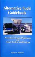 Alternative Fuels Guidebook by Richard L. Bechtold