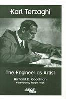 Karl Terzaghi The Engineer as Artist by Richard E. Goodman