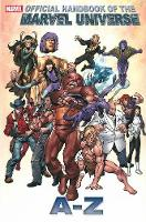 Official Handbook Of The Marvel Universe A To Z Vol.6 by Marvel Comics, Jeff Christiansen, Sean McQuaid, Michael Hoskin