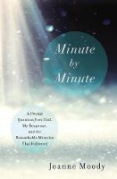 Minute By Minute by Joanne Moody