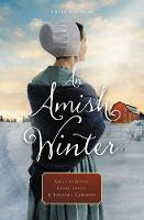 An Amish Winter Home Sweet Home, A Christmas Visitor, When Winter Comes by Amy Clipston, Kelly Irvin, Barbara Cameron