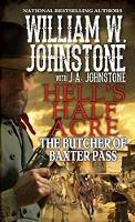 The Butcher Of Baxter Pass by William W. Johnstone, J. A. Johnstone