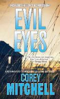 Evil Eyes by Corey Mitchell