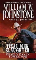 Deadly Day In Tombstone by W. Johnstone