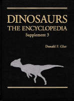 Dinosaurs The Encyclopedia, Supplement 3 by Donald F. Glut