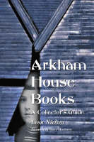 Arkham House Books A Collector's Guide by Leon Nielsen