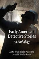 Early American Detective Stories An Anthology by LeRoy Lad Panek