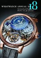 Wristwatch Annual 2018 The Catalog of Producers, Prices, Models, and Specifications by Peter Braun