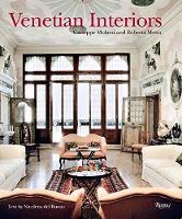 Venetian Interiors by Giuseppe Molteni, Roberta Motta