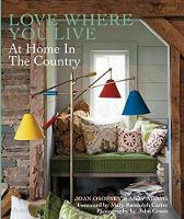 Love Where You Live At Home in the Country by Joan Osofsky