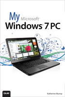 My Microsoft Windows 7 PC by Katherine Murray