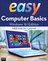 Easy Computer Basics, Windows 8.1 Edition by Michael R. Miller