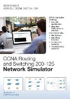 CCNA Routing and Switching 200-125 Network Simulator by Sean Wilkins, Wendell Odom