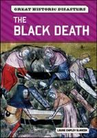 The Black Death by Louise Chipley Slavicek
