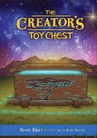 The Creator's Toy Chest Creation's Story by Brett, M.DIV. Blair