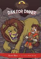Dan for Dinner Daniel's Story by Brett, M.DIV. Blair